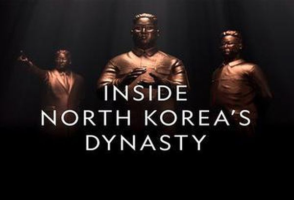 Inside North Korea's Dynasty