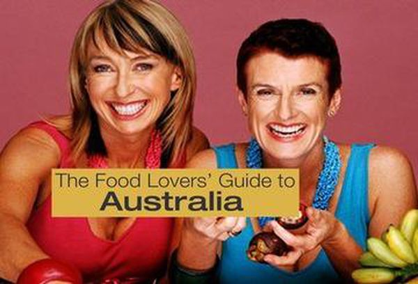 The Food Lovers' Guide to Australia