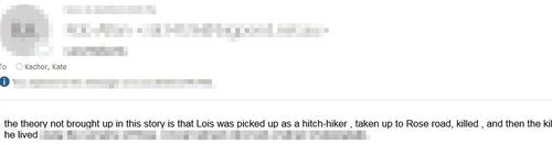 A redacted email from a reader who claims a man who allegedly ended up living at the Nimbin Caravan Park was responsible for Lois' murder.