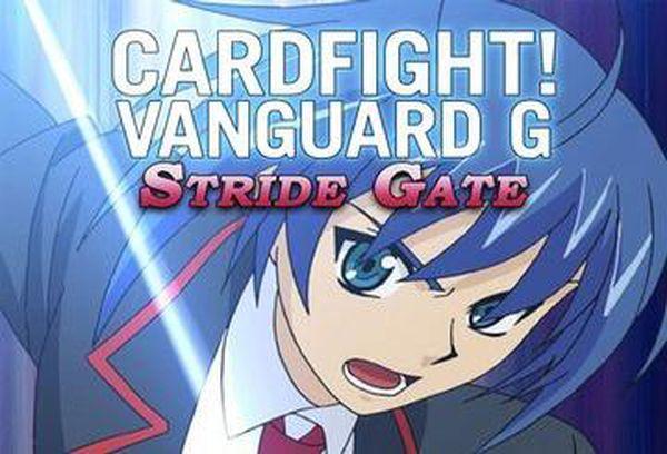 Cardfight!! Vanguard G: Stride Gate