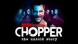Watch Underbelly Files: Chopper 2018, Catch Up TV