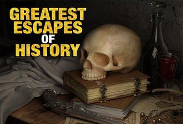 Greatest Escapes of History