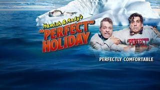 hamish & andy's perfect holiday
