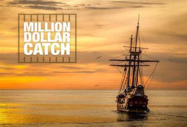 Million Dollar Catch