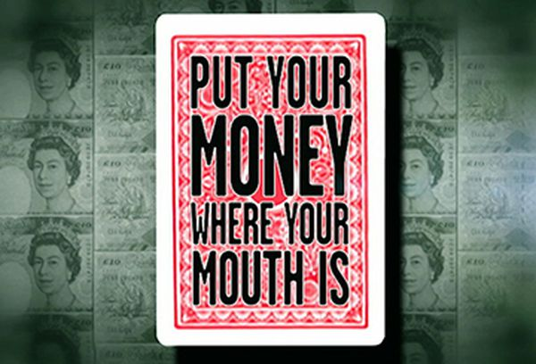 Dealers Put Your Money Where Your Mouth Is