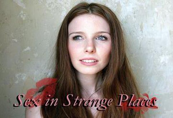 Sex in Strange Places