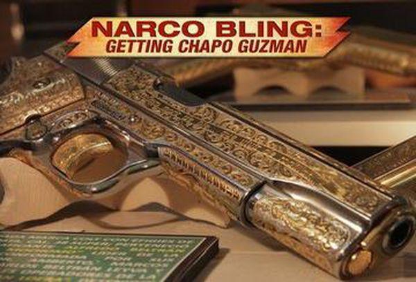 Narco Bling: Getting Chapo Guzman