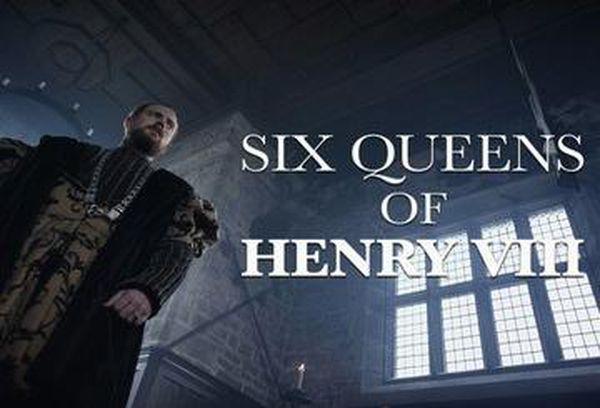 The Six Queens of Henry VIII