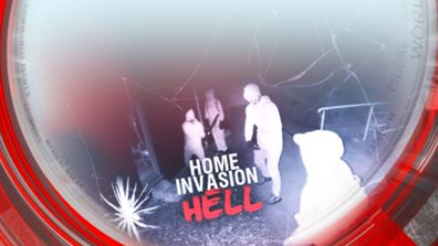 Home invasion hell