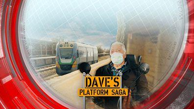Dave's platform saga