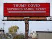 'Super spreader' billboard doesn't deter Trump rally supporters