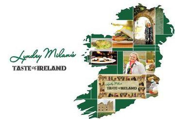 Lyndey Milan's Taste of Ireland