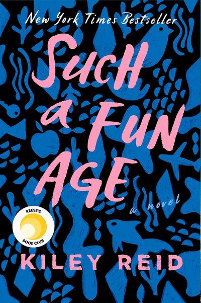 Such a Fun Age by Kiley Reid: January 2020
