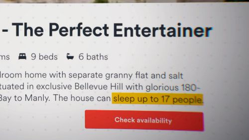 """Off-camera, some of Mr Sendro's neighbours said they disliked that the house had been advertised on Airbnb as """"The Perfect Entertainer""""."""