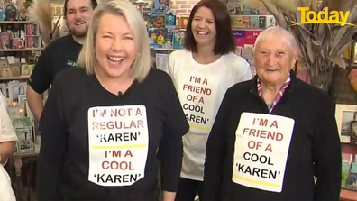 Karen (left) has had enough of the hate.