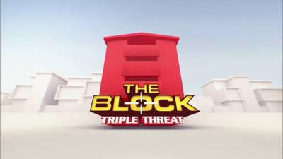 The Block 2015: Triple Threat
