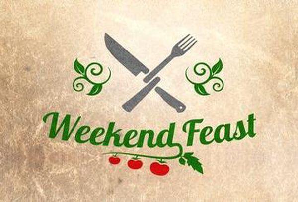 Weekend Feast