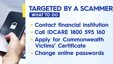 Steps to take if you fall victim to a scam.