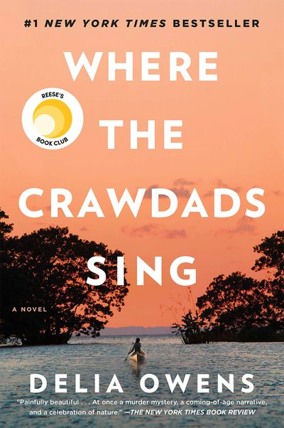 Where the Crawdads Sing by Delia Owens - September 2018