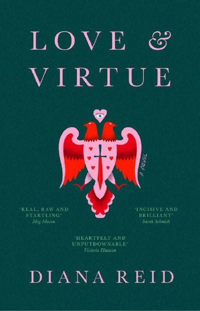 Love & Virtue - Diana Reid