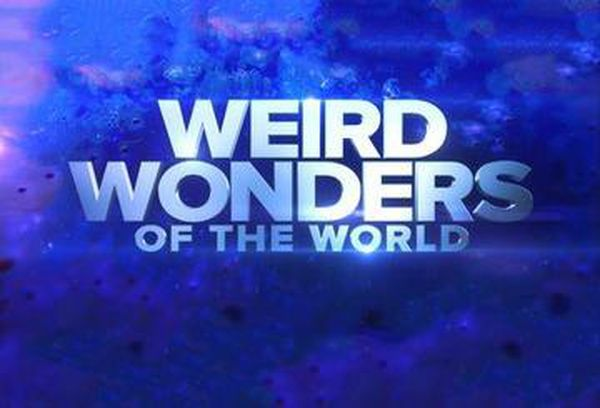 Weird Wonders of the World