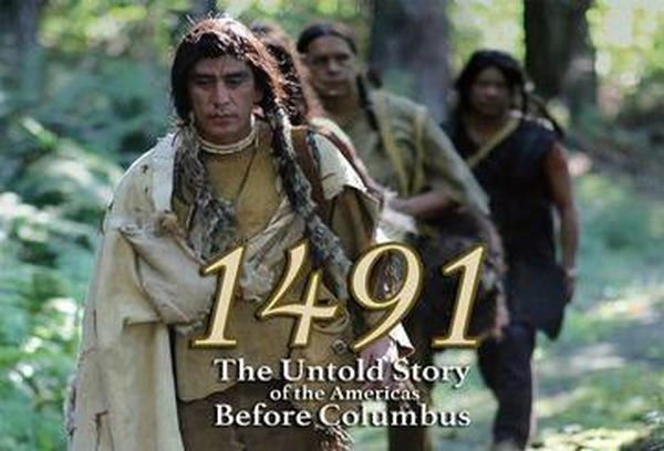 1491: The Untold Story Of the Americas