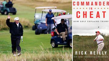 News World Donald Trump Commander in Cheat Rick Reilly golf sport