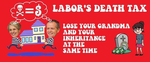 "An image shared on right-wing Facebook pages attacking Labor's ""death tax"" - a policy that never existed."