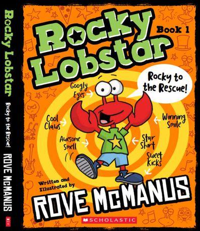 Rove McManus' children's book Rocky Lobstar: Rocky to the Rescue