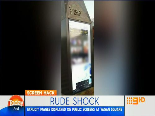 Perth's Yagan Square was targeted by hackers who broadcast pornographic images on an interactive public touchscreen.