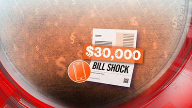 $30,000 bill shock