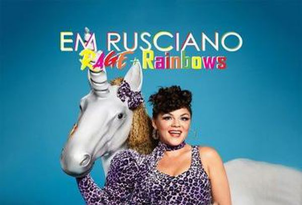 Em Rusciano: Rage and Rainbows
