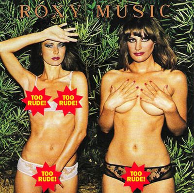 All Roxy Music's smooth albums had scantily-clad babes on the front (usually whoever singer Bryan Ferry was dating at the time!) - but censors drew the line at the nips-and-pubes factor here.