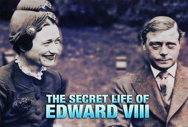 The Secret Life of Edward VIII