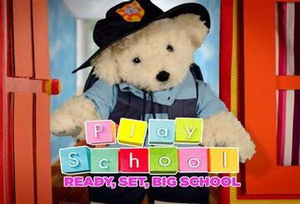 Play School: Ready, Set, Big School