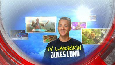 TV larrikin Jules Lund