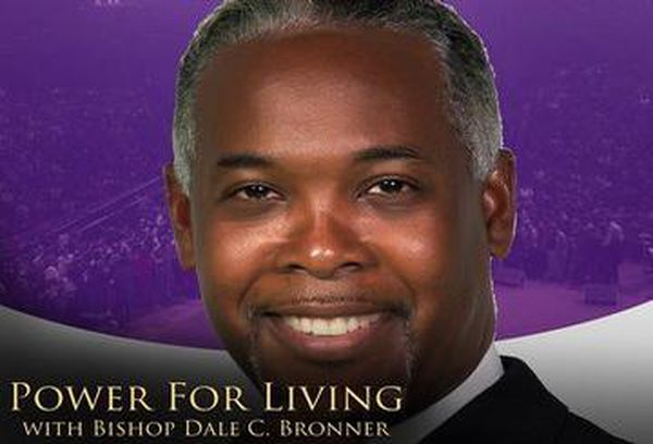Power for Living with Bishop Bronner