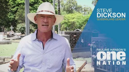 Steve Dickson was a One Nation candidate for the Senate in Queensland.