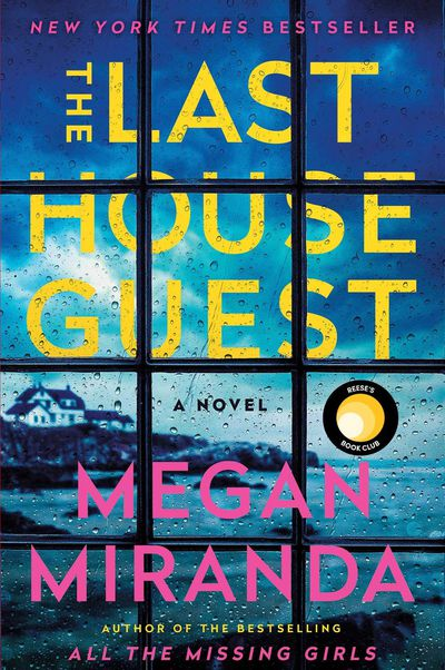 The Last House Guest by Megan Miranda: August 2019