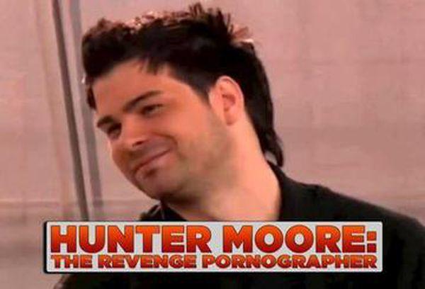 Hunter Moore - The Revenge Pornographer