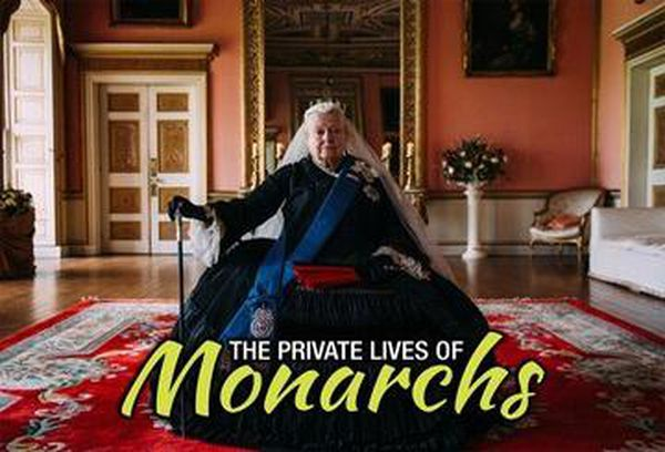 The Private Lives of Monarchs