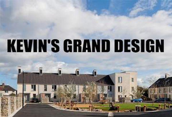 Kevin's Grand Design