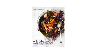 "<a href=""https://www.murdochbooks.com.au/browse/books/healthy-cooking/Wholefood-from-the-Ground-Up-Jude-Blereau-9781743365373"" target=""_top"">Wholefood from the Ground Up: Nourishing wisdom - know how - recipes</a><br> By Jude Blereau<br> Murdoch Books, $39.99"