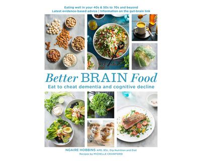 """<a href=""""https://www.murdochbooks.com.au/browse/books/cooking-food-drink/food-drink/Better-Brain-Food-Ngaire-Hobbins-and-Michelle-Crawford-9781760522544"""" target=""""_top""""><em>Better Brain Food </em>by Ngaire Hobbins and Michelle Crawford (Murdoch Books), RRP $39.99.</a>"""