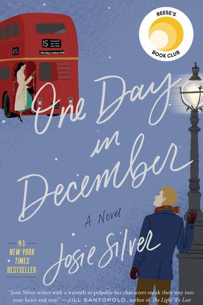 One Day in December by Josie Silver - December 2018