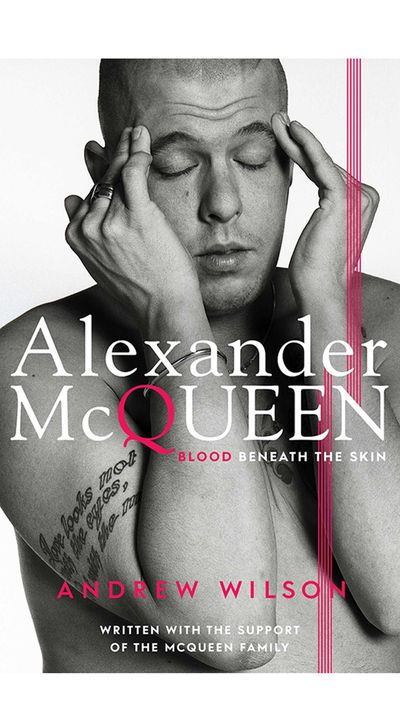 <p>'Alexander McQueen: Blood Beneath the Skin' by Andrew Wilson</p>