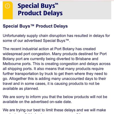 A number of items will also be delayed as a result of the logistics issue.