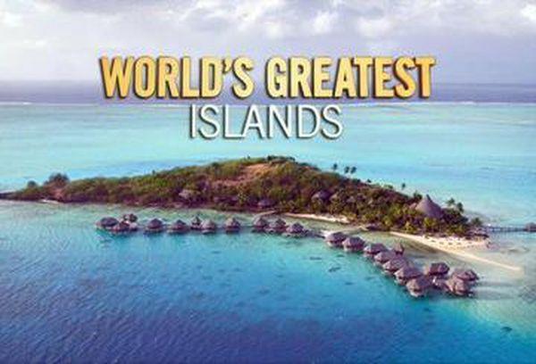 World's Greatest Islands