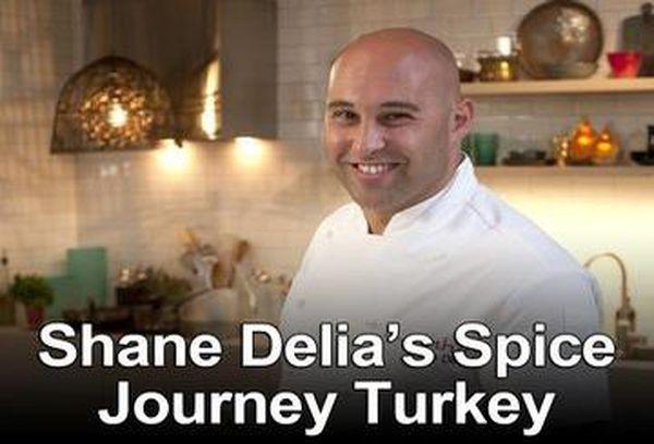 Shane Delia's Spice Journey Turkey