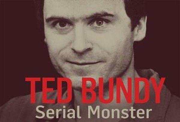 Ted Bundy: Serial Monster